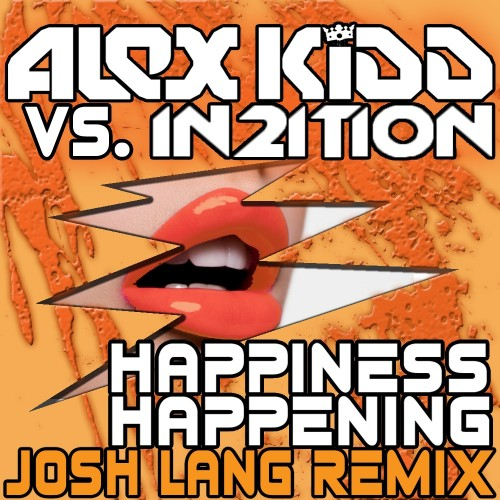 Alex Kidd Vs In2Ition - Happiness Happening - Kiddfectious - 07:26 - 09.01.2012