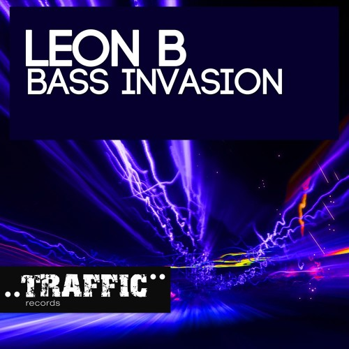 Leon B - Bass Invasion - Traffic Records - 07:44 - 23.01.2012