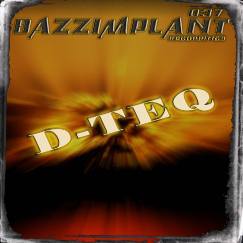 D-Teq - Summer Vibes - Bazzimplantrecords - 04:33 - 24.05.2012
