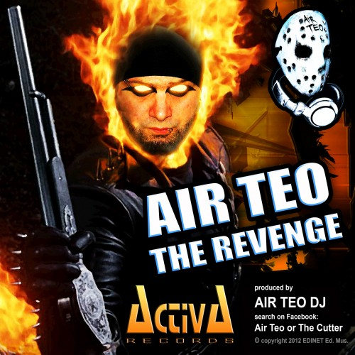 Air Teo - The Revenge - Activa Records - 04:03 - 31.05.2012