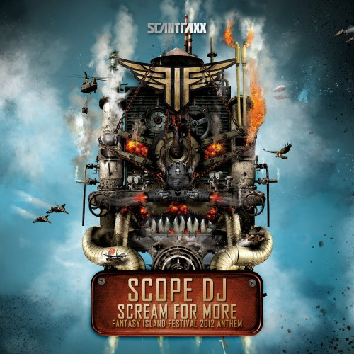Scope DJ - Scream For More - Scantraxx Special - 05:20 - 29.05.2012