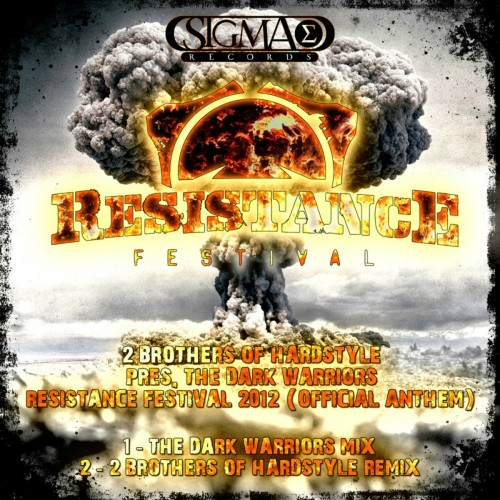 2 Brothers Of Hardstyle - The Dark Warriors - Sigma Records - 07:23 - 15.05.2012