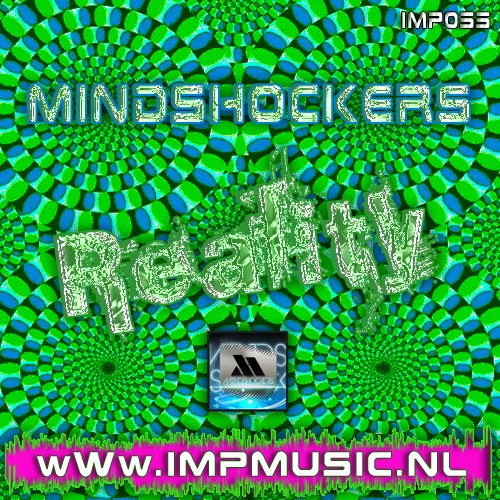 Mindshockers - Reality - ImpMusic - 04:48 - 24.07.2012