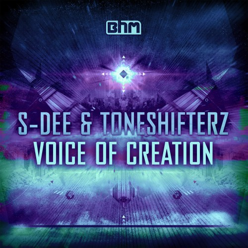 S-Dee and Toneshifterz - Voice of Creation - Brennan Heart Music - 04:57 - 30.07.2012