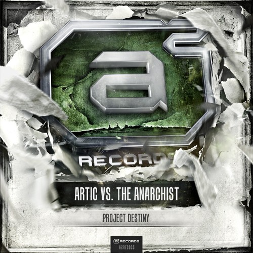 Artic vs. The Anarchist - Project Destiny - A2 Records - 04:24 - 10.10.2012