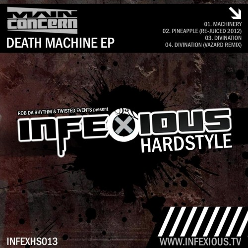 Main Concern - Machinery - Infexious Hardstyle - 04:58 - 19.09.2012