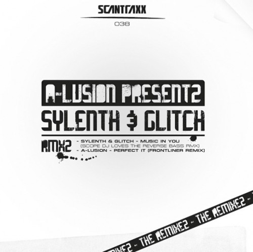 A-lusion - Perfect it - Scantraxx Recordz - 06:08 - 27.10.2008