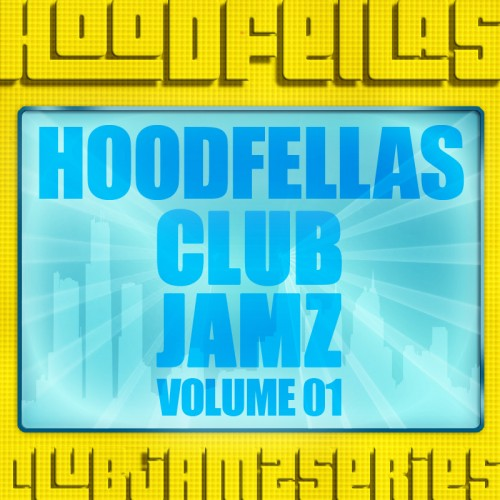 Hoodfellas - What I Be On - Booty Breaks - 03:56 - 27.02.2012