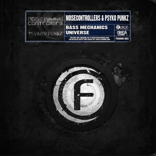 Noisecontrollers & Psyko Punkz - Bass Mechanics - Fusion Records - 05:25 - 08.11.2010