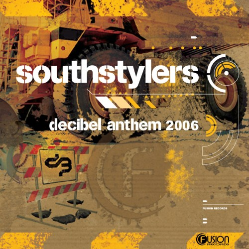 Southstylers - Decibel Anthem 2006 - Fusion Records - 06:52 - 22.10.2010