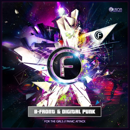 B-Front & Digital Punk - For The Girls - Fusion Records - 04:50 - 06.06.2011