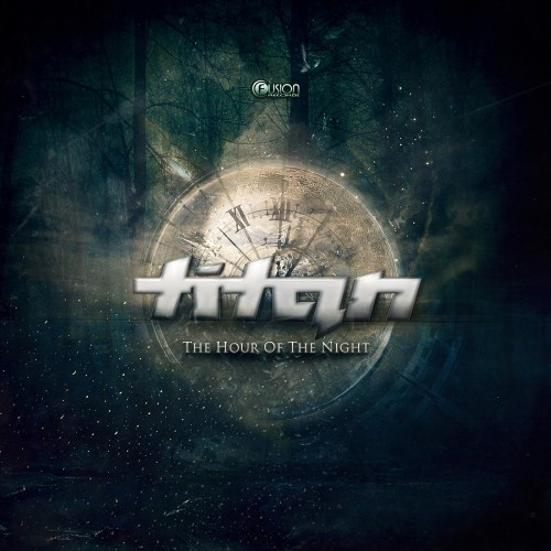 Titan - The Hour Of The Night - Fusion Records - 04:25 - 29.10.2012