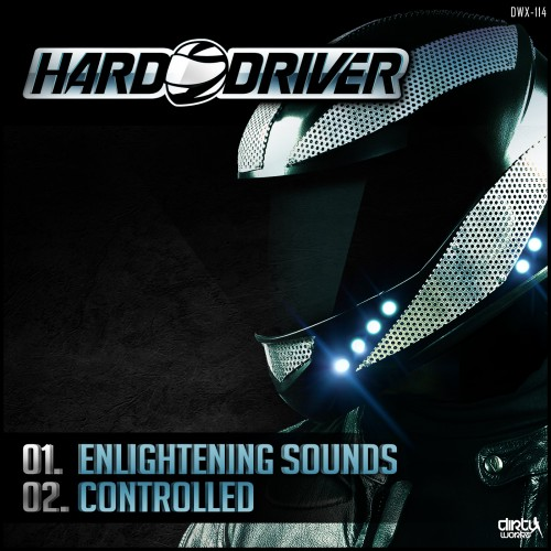 Hard Driver - Enlightening Sounds - Dirty Workz - 05:35 - 06.12.2012