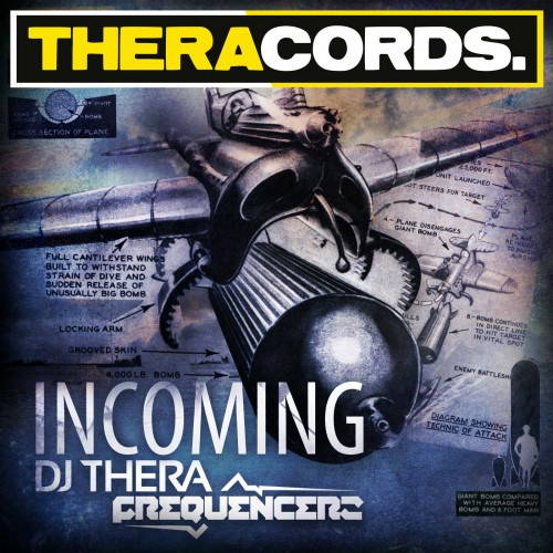 Dj Thera & Frequencerz - Incoming - Theracords - 04:49 - 28.11.2012
