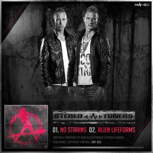 Stereotuners - Alien Lifeform - Anarchy - 06:15 - 28.12.2012