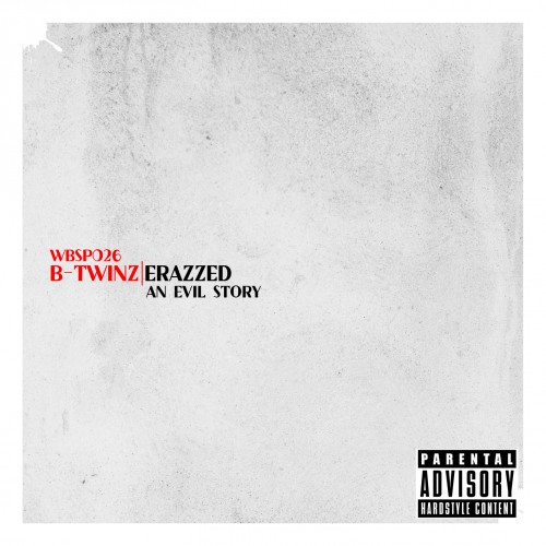 B-Twinz - An Evil Story - White Blood Records - 04:40 - 03.12.2012