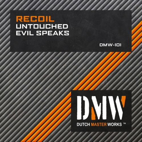 Recoil - Evil Speaks - Dutch Master Works - 05:00 - 14.01.2013