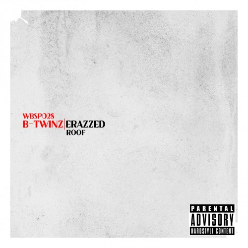 B-Twinz - Roof - White Blood Records - 04:35 - 15.01.2013