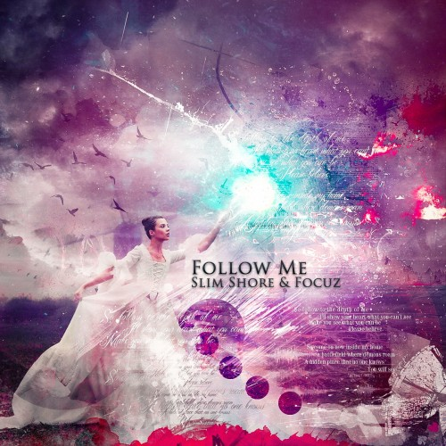 Slim Shore & Focuz - Follow Me - Fusion Records - 04:36 - 27.01.2013