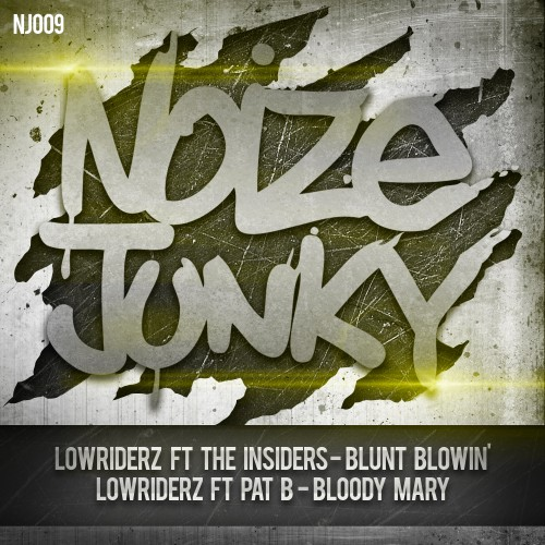 Lowriderz Feat Pat B - Bloody Mary - Noize Junky - 04:08 - 14.02.2013