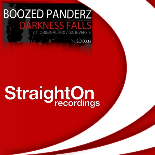 Boozed Panderz - Darkness Falls - Straight On Red - 06:23 - 13.02.2013