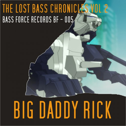 Big Daddy Rick - 5 Deadly Technics - BassForce Records - 03:22 - 15.06.2008