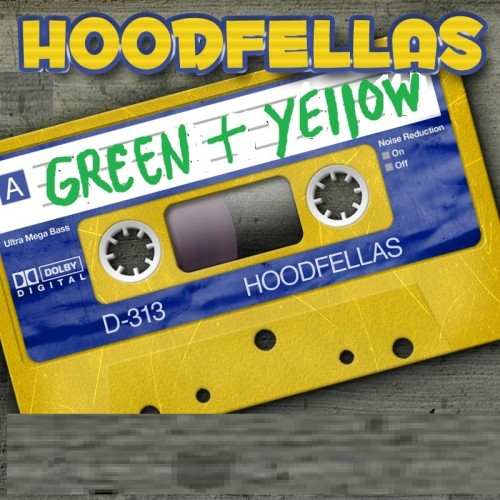 Hoodfellas - Green and Yellow - Booty Breaks - 03:36 - 24.02.2011