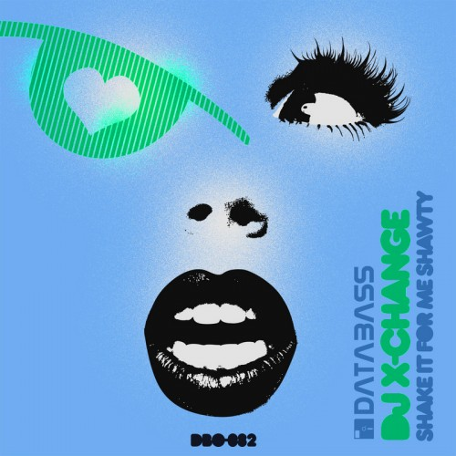 DJ X-Change featuring DJ Joey A - Shake It for Me Shawty - Databass Online - 02:26 - 11.06.2011