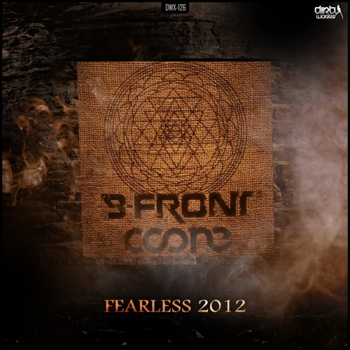 Coone & B-Front - Fearless - Dirty Workz - 05:20 - 04.03.2013
