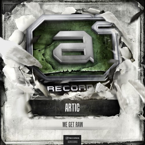 Artic - We Get Raw - A2 Records - 04:51 - 03.04.2013