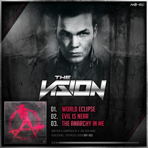 The Vision - World Eclipse - Anarchy - 05:20 - 25.03.2013