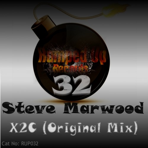 Steve Marwood - X2C - Ramped Up Records - 07:42 - 01.03.2013