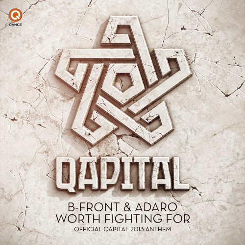 B-Front And Adaro - Worth Fighting For (Official Qapital Anthem) - Q-Dance Records - 06:14 - 25.03.2013