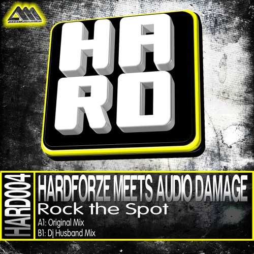Hardforze Meets Audio Damage - Rock The Spot - H.A.R.D. - 06:54 - 21.05.2012