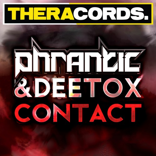 Phrantic & Deetox - Contact - Theracords - 03:54 - 24.04.2013