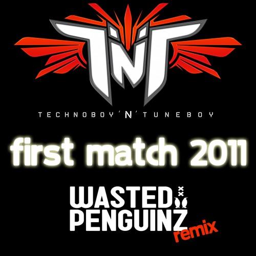 TNT - First Match 2011