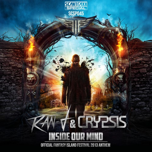 Ran-D and Crypsis - Inside Our Mind (Fantasy Island Anthem 2013) - Scantraxx Special - 06:41 - 08.05.2013
