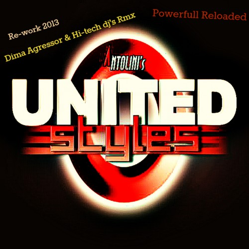 Luca Antolini - Powerfull Reloaded - United Styles - 07:43 - 10.06.2013