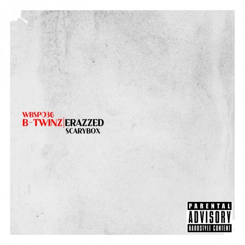 B-Twinz - Scarybox - White Blood Records - 05:09 - 20.05.2013