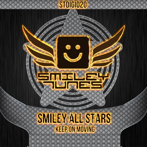 Smiley All Stars - Keep On Moving - Smiley Tunes Digital - 06:03 - 20.06.2013