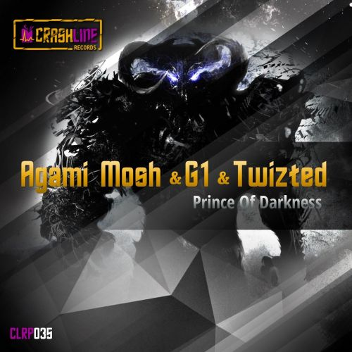 Agami Mosh, G1 & Twizted - Prince Of Darkness - Crashline Records Purple - 04:13 - 27.07.2013