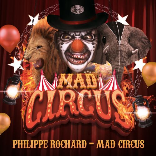 Philippe Rochard - Mad Circus - Sector-Beatz - 06:20 - 08.08.2013