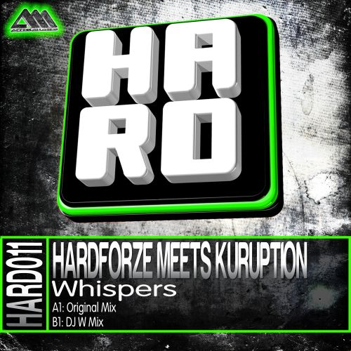 Hardforze Meets Kuruption - Whispers - H.A.R.D. - 04:46 - 22.08.2013