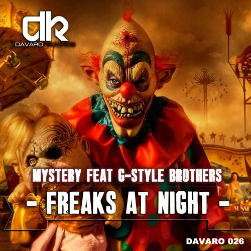 Mystery Ft. G-Style Brothers - Freaks At Night - Davaro Records - 06:09 - 21.08.2013