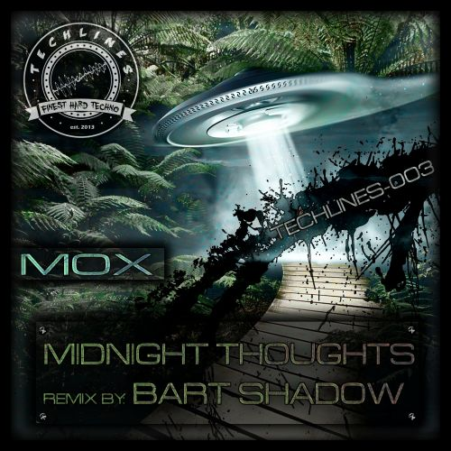 MOX - Midnight Thoughts - Techlines - 05:48 - 06.09.2013