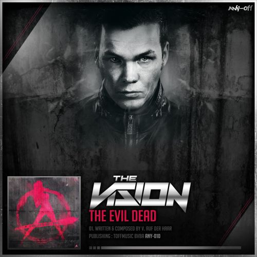 The Vision - The Evil Dead - Anarchy - 05:23 - 05.09.2013