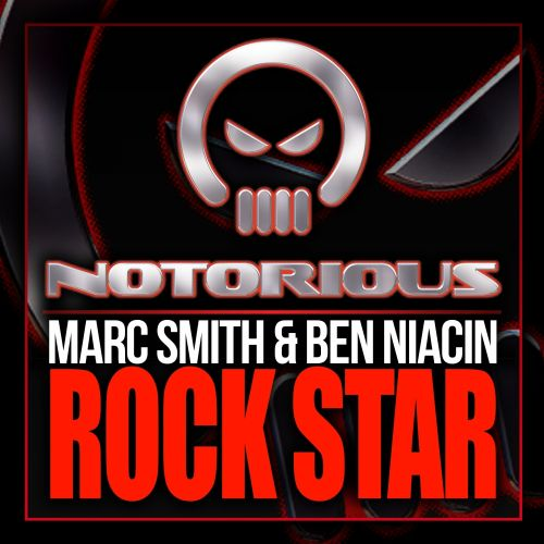 Marc Smith & Ben Niacin - Rock Star - Notorious Vinyl - 05:20 - 23.09.2013