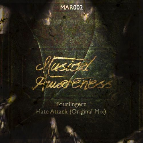 Fourfingerz - Hate Attack - Musical Awareness Records - 05:30 - 25.09.2013