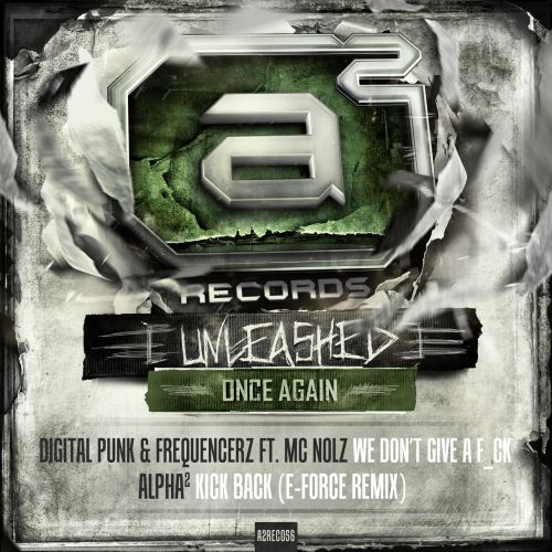 Digital Punk & Frequencerz Ft. Mc Nolz - We Don't Give A F_ck - A2 Records - 04:22 - 09.10.2013