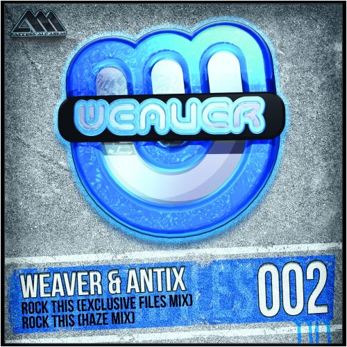 Weaver & Antix - Rock This - Weaver Files - 03:23 - 10.10.2013